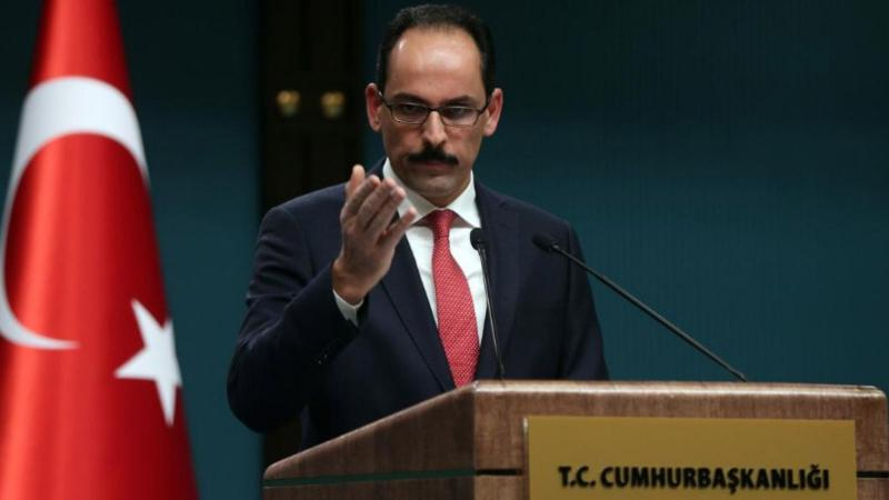 Kalın: McGurk'ün açıklamaları PKK propagandasından ibaret